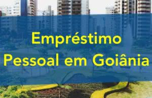 Empréstimo Pessoal em Goiânia